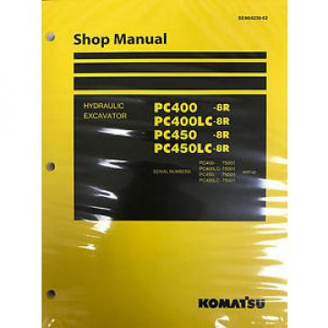 Komatsu Moldova, Republic of  PC400-8R PC400LC-8R PC450-8R PC450LC-8R Service Repair Printed Manual