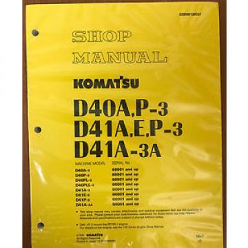 Komatsu Bulgaria D40A-3,D40P,D41A,D41E,D41P,D41A-3A Bulldozer Shop Repair Service Manual