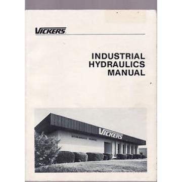 VICKERS Liberia  INDUSTRIAL HYDRAULICS MANUAL   FIRST EDITION  1984 engineering  eg