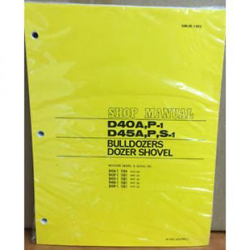 Komatsu Barbuda D40A-1 D40P-1 D45A-1 D45P-1 D40P Bulldozer Shop Repair Service Manual