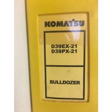 KOMATSU Liechtenstein D39EX-21 D39PX-21 BULLDOZER SHOP MANUAL S/N 1001 & UP