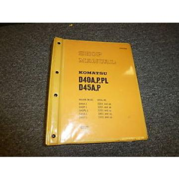 Komatsu Argentina  D40A-1 D40P-1 D40PL-1 Bulldozer Dozer Shovel Shop Service Repair Manual