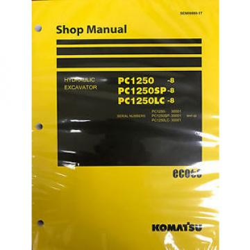 Komatsu Iran  PC1250-8 PC1250SP-8 PC1250LC-8 Shop Service Repair Printed Manual