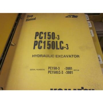 Komatsu Rep.  PC150-3 PC150LC-3 Hydraulic Excavator Repair Shop Manual